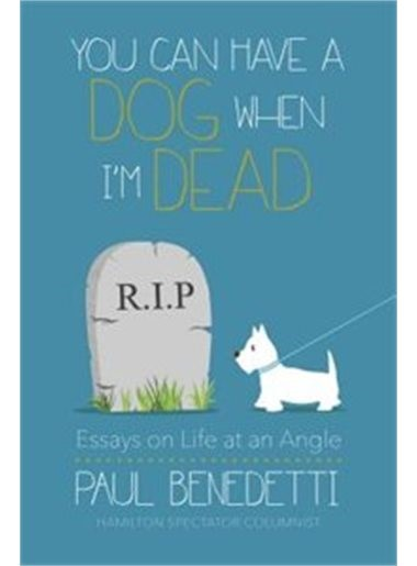 Book Cover: You Can Have a Dog When I Die